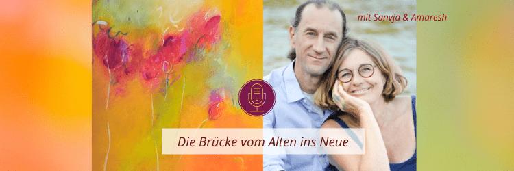 Podcastfolge: Die Brücke vom Alten ins Neue