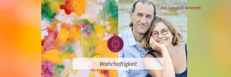 Podcastfolge: Wahrhaftigkeit